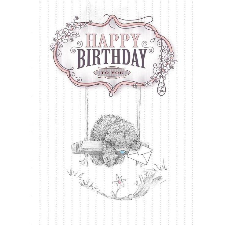 Happy Birthday to you - Tatty Teddy