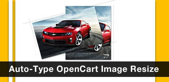 Auto-Type OpenCart Image Resize