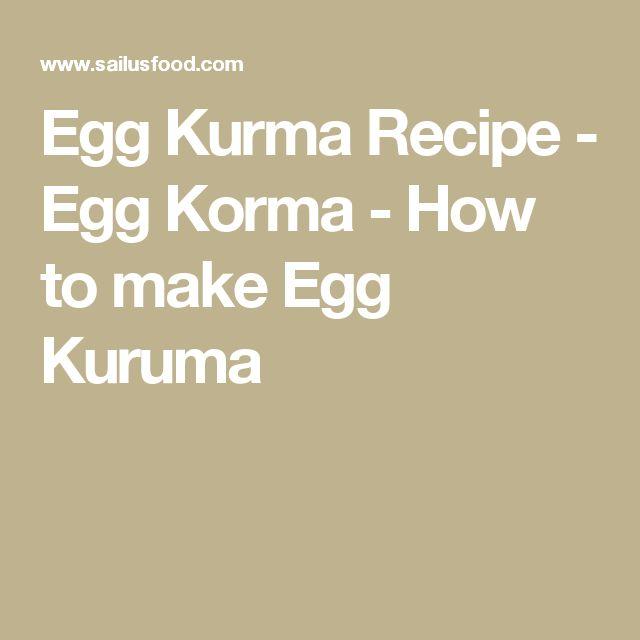 Egg Kurma Recipe - Egg Korma - How to make Egg Kuruma