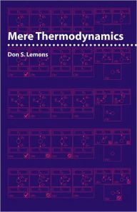 Mere Thermodynamics by Don S. Lemons Download