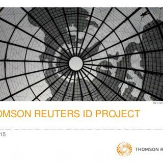 THOMSON REUTERS ID PROJECT REUTERS/Cheryl Ravelo May 2015   2 AGENDA • Thomson Reuters company overview • Background & objectives for project • Implem. http://slidehot.com/resources/thomson-reuters-case-study-update-on-unifying-identity-platforms.62353/