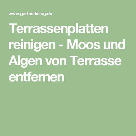 Terrassenplatten reinigen - Moos und Algen von Terrasse entfernen