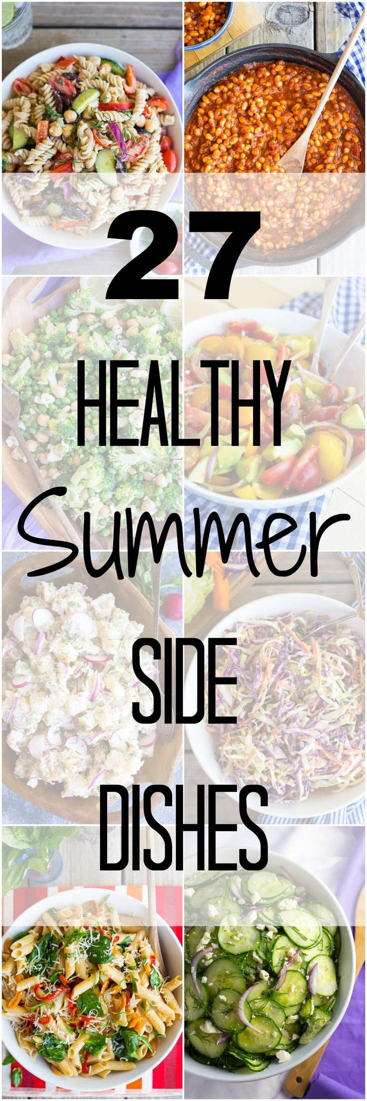 27 Healthy Summer Side Dishes for your next BBQ or picnic!  All are easy to make and vegetarian with tons of vegan options too!  Summer Sides/Healthy Sides/Vegetarian Sides