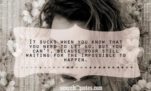still waiting for the impossible :/