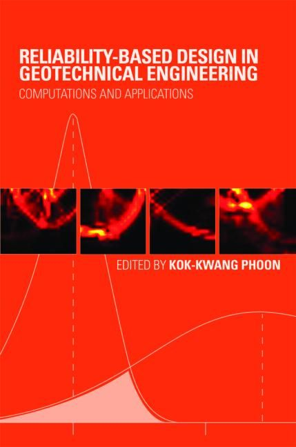 Reliability-Based Design in Geotechnical Engineering