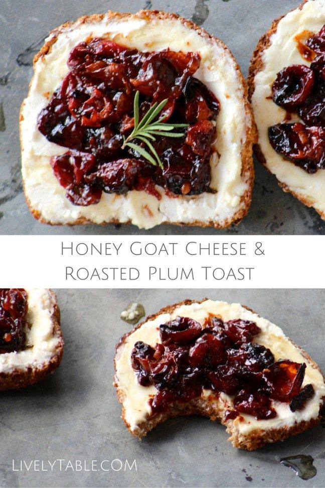 Honey Goat Cheese and Roasted Plum Toast Recipe | A delicious snack or breakfast featuring sweet roasted plums and creamy goat cheese over healthy sprouted grain toast drizzled with a hint of honey! | Via LivelyTable.com @Lively Table