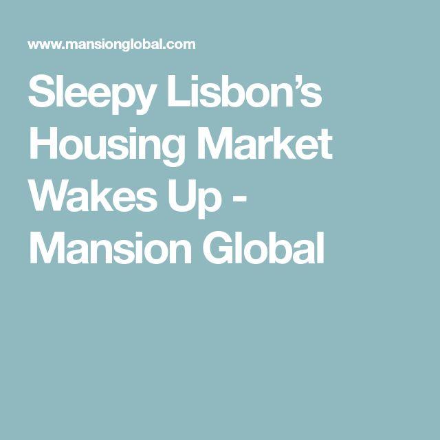 Sleepy Lisbon's Housing Market Wakes Up - Mansion Global