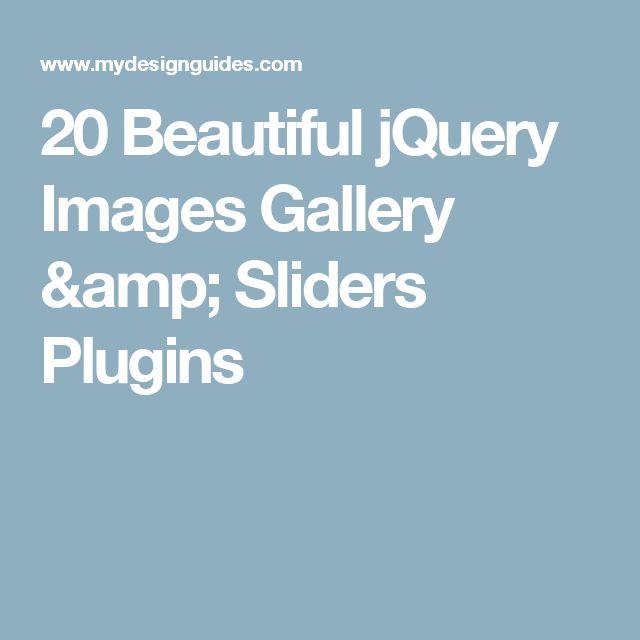 20 Beautiful jQuery Images Gallery & Sliders Plugins