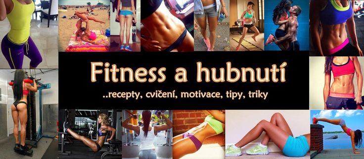 Fitness & hubnutí