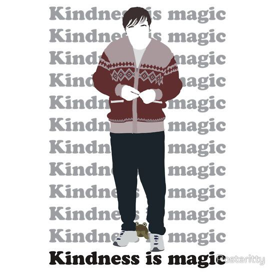 Derek (Ricky Gervais) Kindness is Magic -this show totally made me laugh and cry a tad as well :D