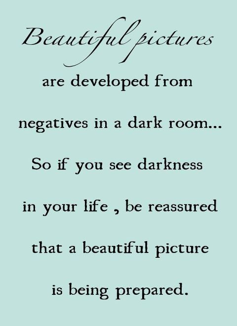 3.18: Sayings, Life, Inspiration, Quotes, Dark Room, Thought, Beautiful Pictures