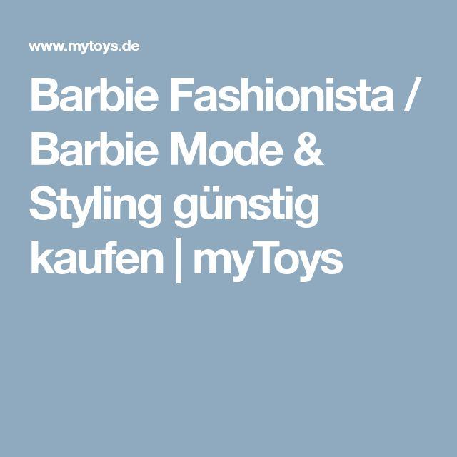 Barbie Fashionista / Barbie Mode & Styling günstig kaufen | myToys