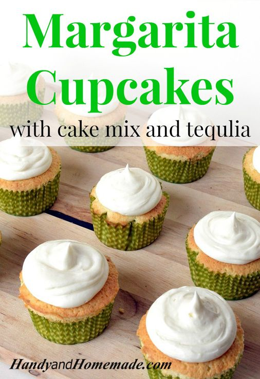 Easy Margarita Cupcakes With Cake Mix And Tequila Recipe