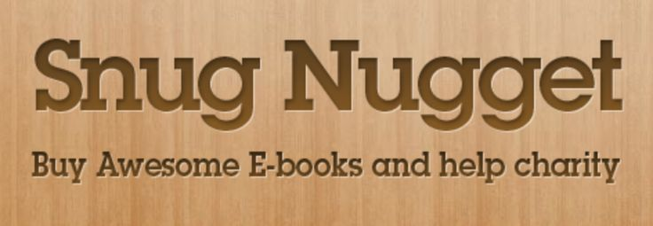 SnugNugget Makes DRM-free eBooks Charitable Giving: Book Bundle, Snug Nugget, Ebooks Charitable, Snugnugget, Pay What You Want Book, Nugget Launches, Drm Free Ebooks, Ebook News