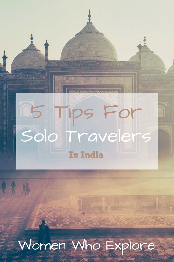 Make the most of your trip to India with these tips for solo female travelers!