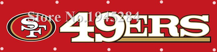 NFL San Francisco 49ers Banner with Brass Grommets Size 2x8ft  60x240cm New Polyester Flag Banner, free shipping