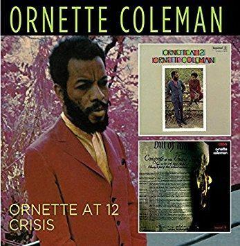 Ornette Coleman - Ornette At 12/Crisis