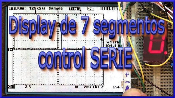 Display de 7 segmentos, control serie