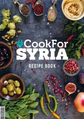 #Cook for Syria : The Recipe Book 2016 (Hardback)