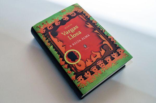 Vargas Llosa, The Dream of the Celt - Andorka Timea