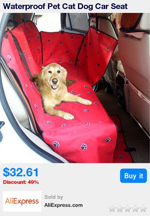 Waterproof Pet Cat Dog Car Seat Cover Rear Back Mat Cushion Pad Protector Hammock Pet Puppy Kitten Outdoors Travel Supplies * Pub Date: 11:59 Jul 9 2017