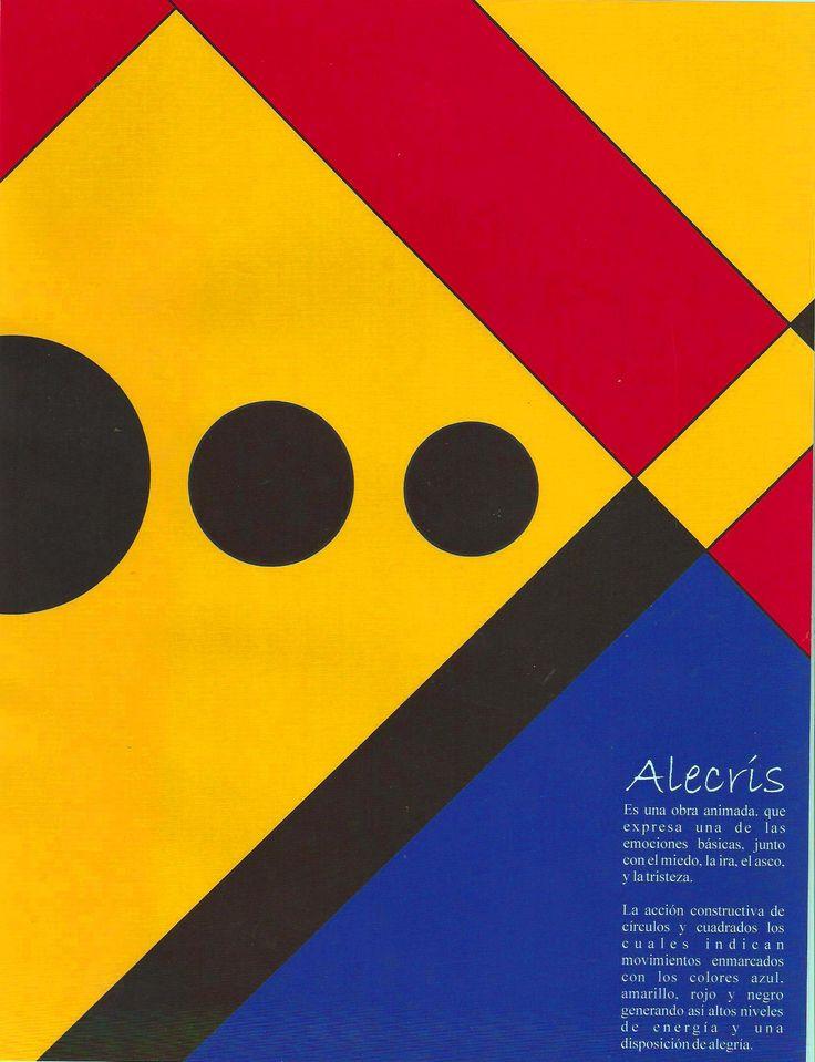 Alecris Es una obra animada que expresa una de las emociones básicas junto con el miedo, la ira el asco y la tristeza