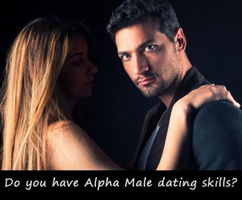 Alpha man dating