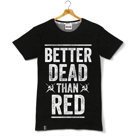 Better Dead Than Red - czarna