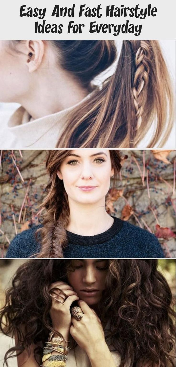 Easy And Fast Hairstyle Ideas For Everyday - Hair Styles, #Easy #Everyday #everydayhairstyle ...