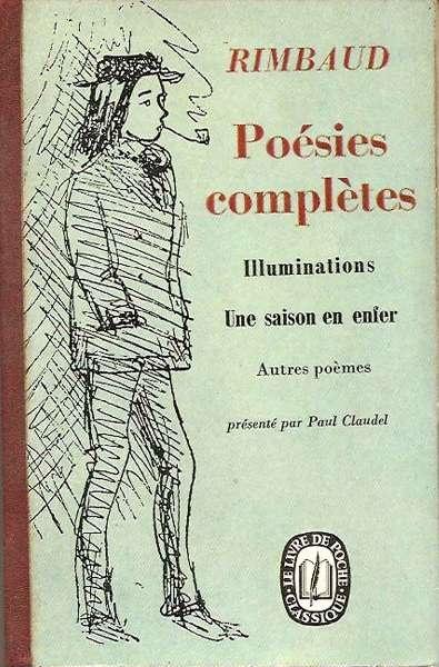 Rimbaud, Poésies complétes