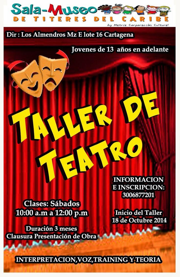 Sala-Museo de Titeres del Caribe: TALLER DE TEATRO EN CARTAGENA  INICIA:18 DE OCTUBR...