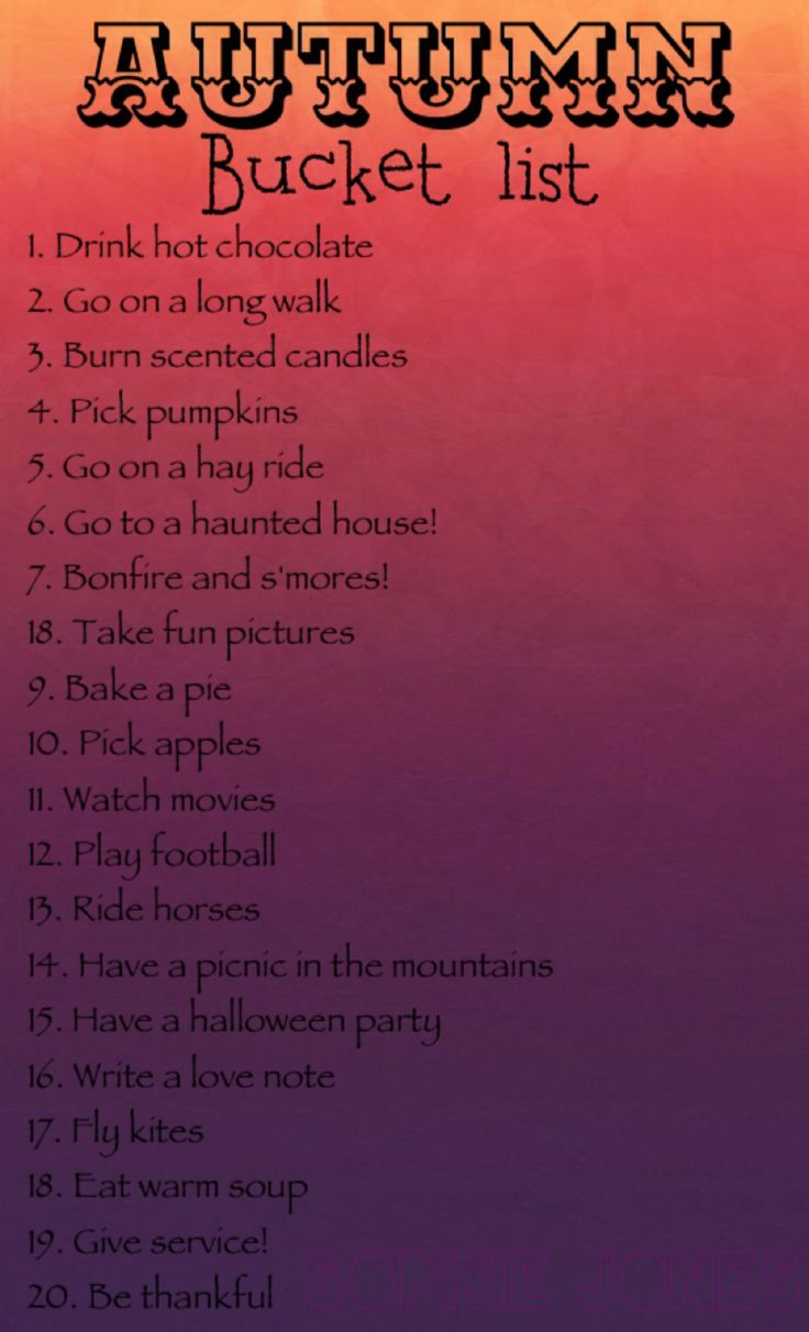 Fall bucket list! Yes! Except for the haunted house and the Halloween party