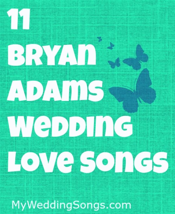 Love Songs For Weddings: 1000+ Ideas About Bryan Adams On Pinterest