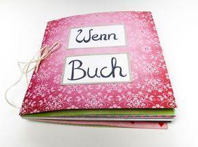 Wenn Buch- eine schöne DIY Geschenkidee für die beste Freundin