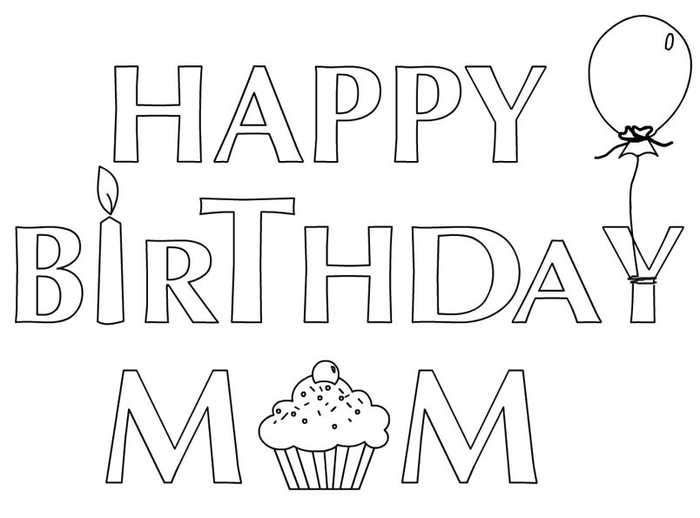 Happy Birthday Coloring Pages For Mom In 2020 Happy Birthday Coloring Pages Birthday Coloring Pages Mom Coloring Pages