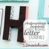 Fabric covered letter tutorial
