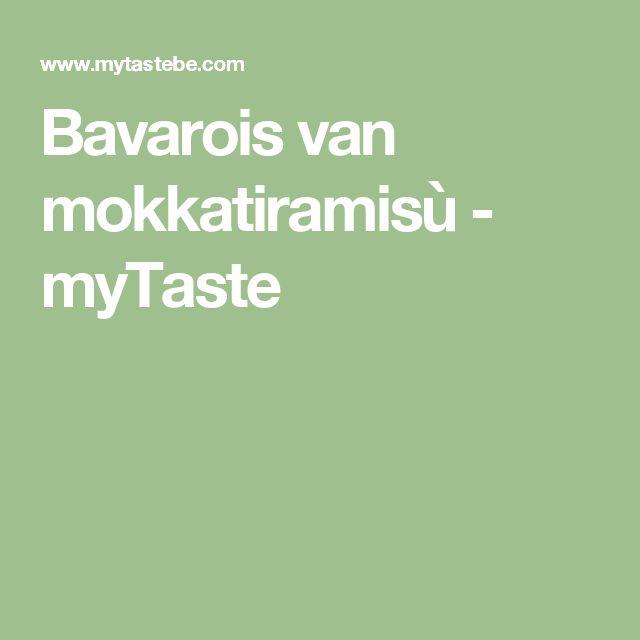Bavarois van mokkatiramisù - myTaste