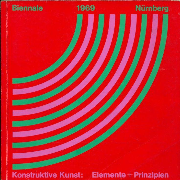 Biennale 1969 Nurnberg. Konstruktive Kunst: Elemente und Prinzipien
