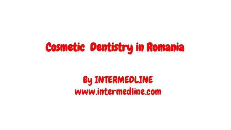 Cosmetic Dentistry in Romania. http://www.intermedline.com/services/medical-tourism-romania-treatment/dental-clinics-romania Contact Now! office@intermedline.com; Phone: +1 518 620 42 25  #cheapcosmeticdentistryRomania #dentaltreatmentabroad #dentalTourism Romania #cosmeticdentistryabroad #medicaltourismRomania