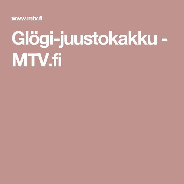 Glögi-juustokakku - MTV.fi