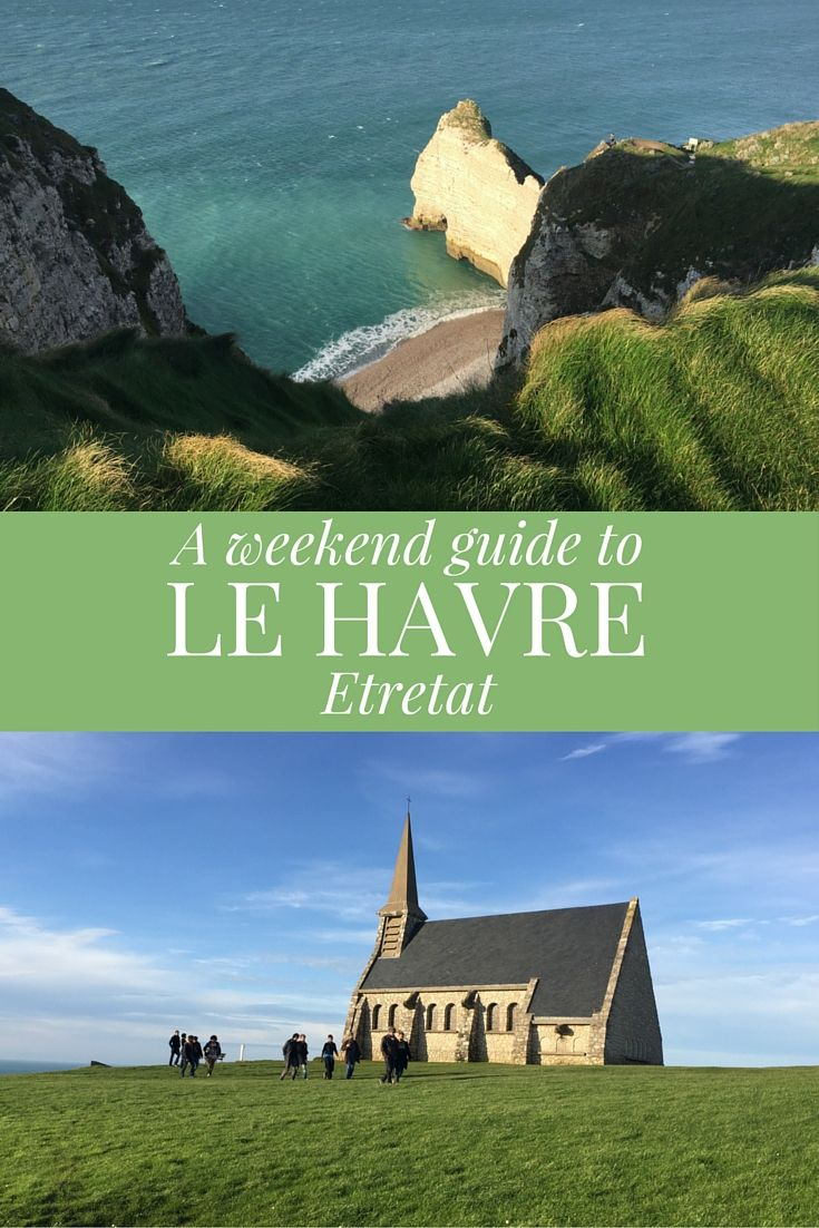 Read my Weekend Guide to Le Havre and visit to Etretat