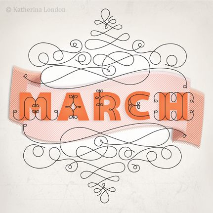 """""""March"""" typography by Katherina London"""