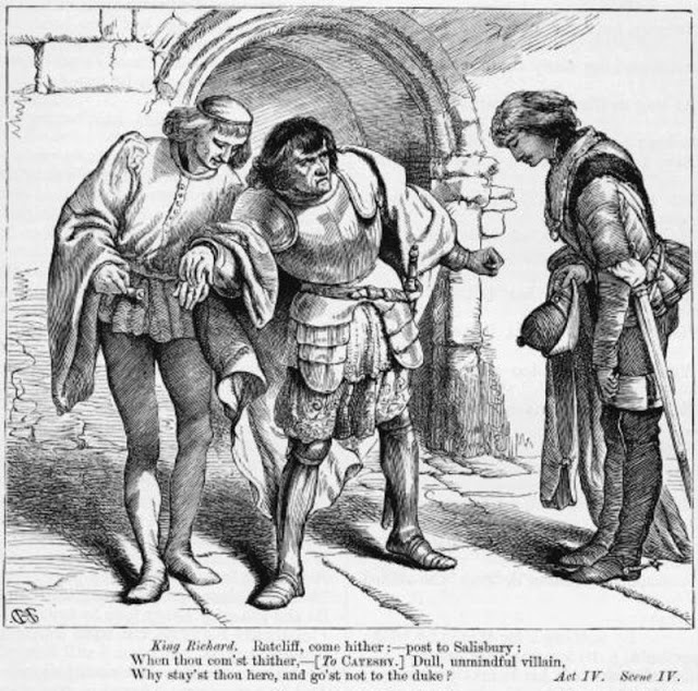Catesby in Richard III- Catesby counselor to Richard III, but depicted as a dullard- his ancestor was part of the Gunpowder Plot against King James.