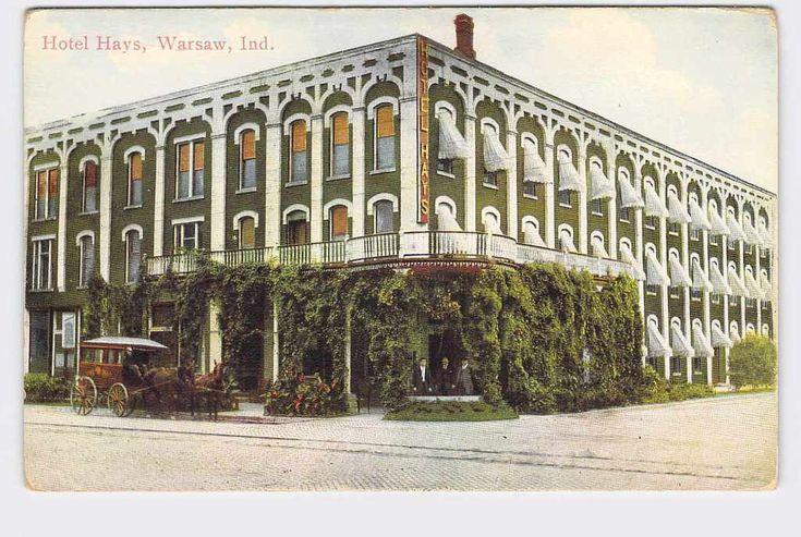 ANTIQUE POSTCARD INDIANA WARSAW HOTEL HAYS EXTERIOR VIEW NICE IMAGE | eBay