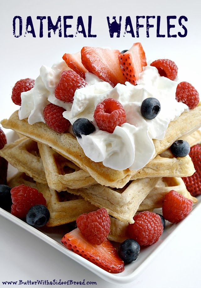 Butter With a Side of Bread: Oatmeal Waffles