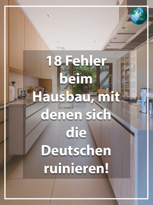 18 mistakes in building a house, which ruin the Germans