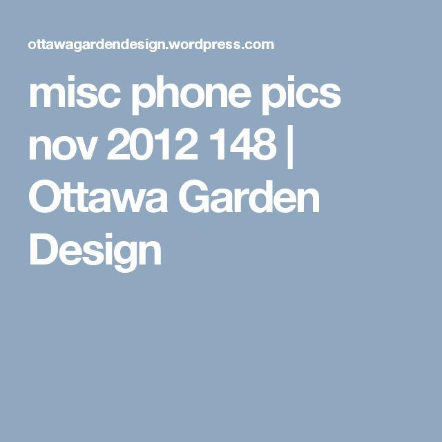 misc phone pics nov 2012 148   Ottawa Garden Design