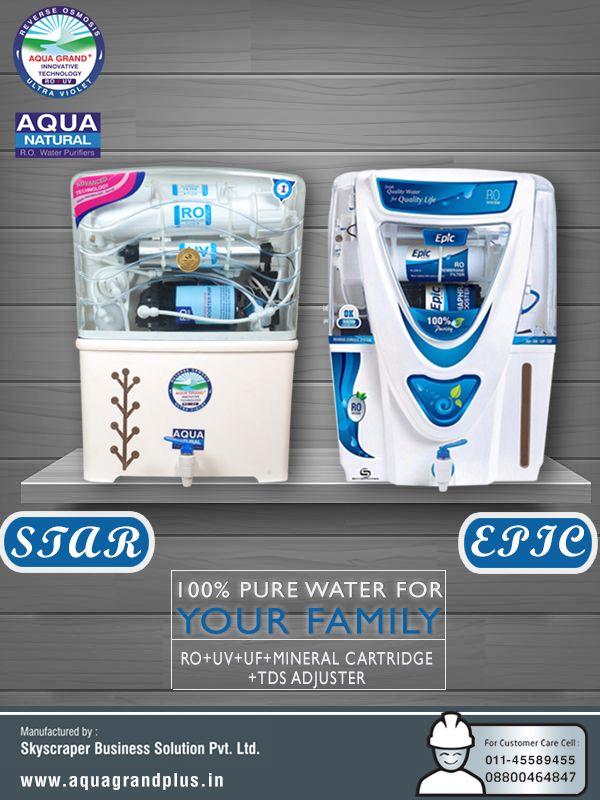 100% Pure Water For Your Family.  #AquagrandPlus #Star #Epic #Water #CleanWaterForIndia #WaterPurifierIndia #ROPurifier Visit Us- www.aquagrandplus.in. Call Us-011-45589455 / +91 8800464847