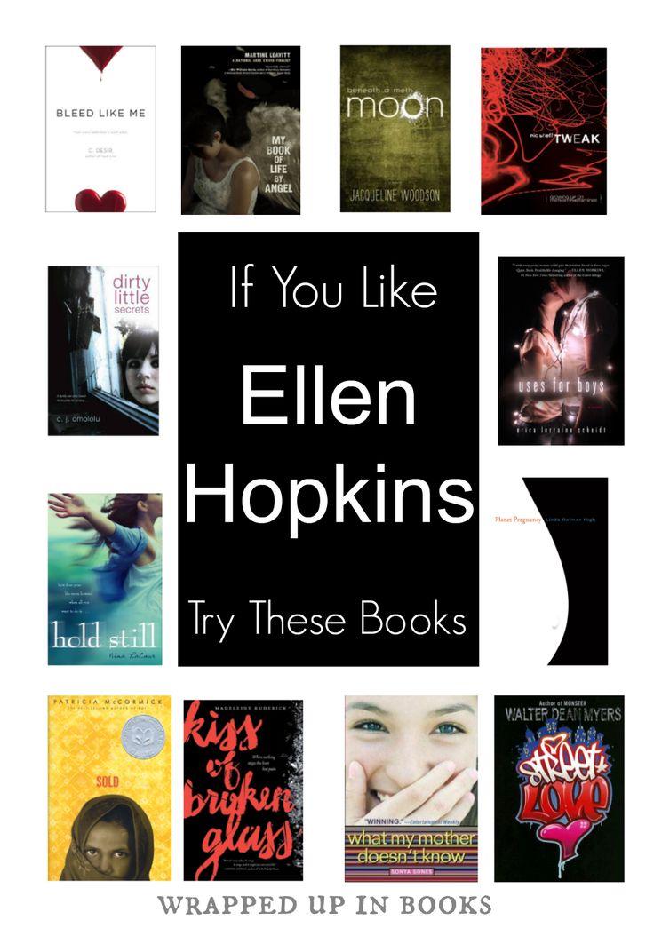 Ellen Hopkins read-alikes   wrapped up in books