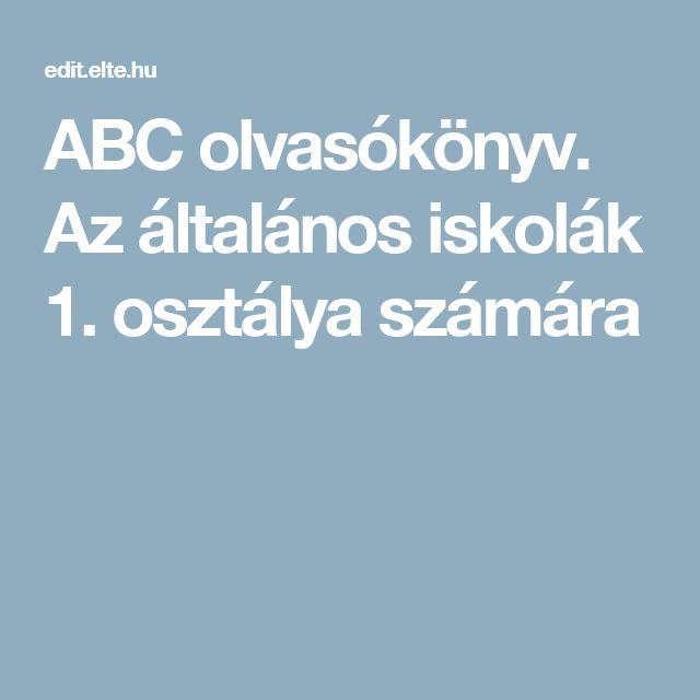 ABC olvasókönyv. Az általános iskolák 1. osztálya számára